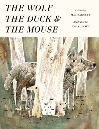 Mac Barnett - Jon Klassen, The wolf, the duck and the mouse