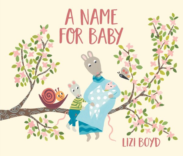 Lizi Boyd, A name for baby, Random House Childrens Books
