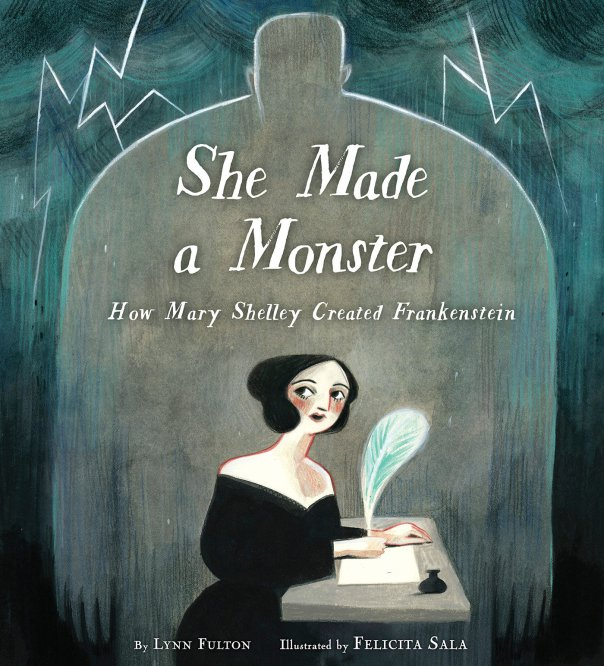 Lynn Fulton - Felicita Sala, She made a monster, Knopf Books for Young Readers