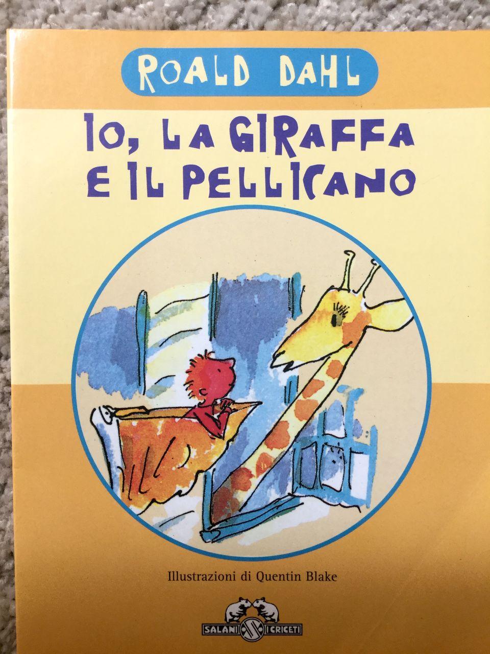 Roald Dahl, Io, la giraffa e il pellicano, Salani