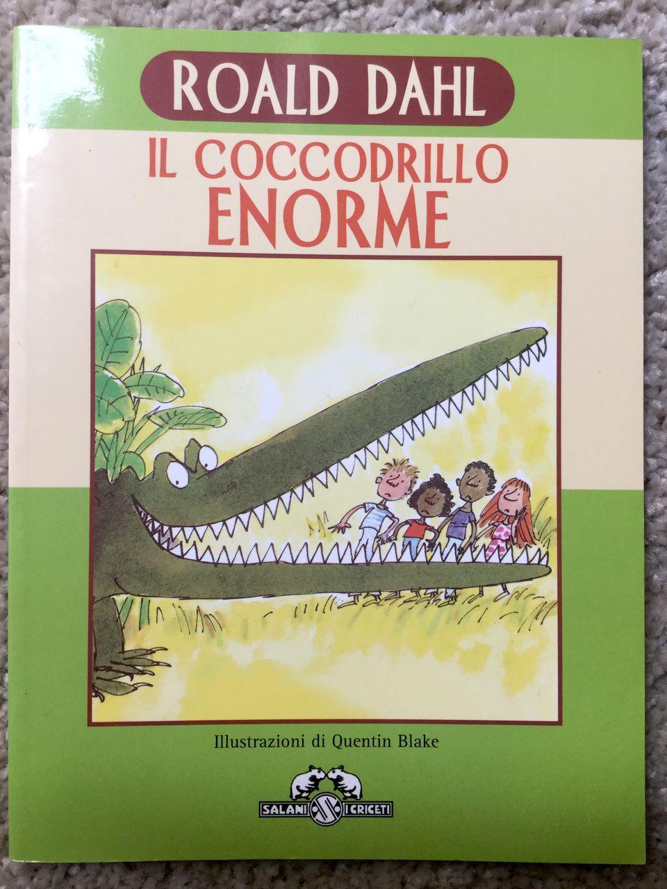 Roald Dahl, Il coccodrillo enorme, Salani