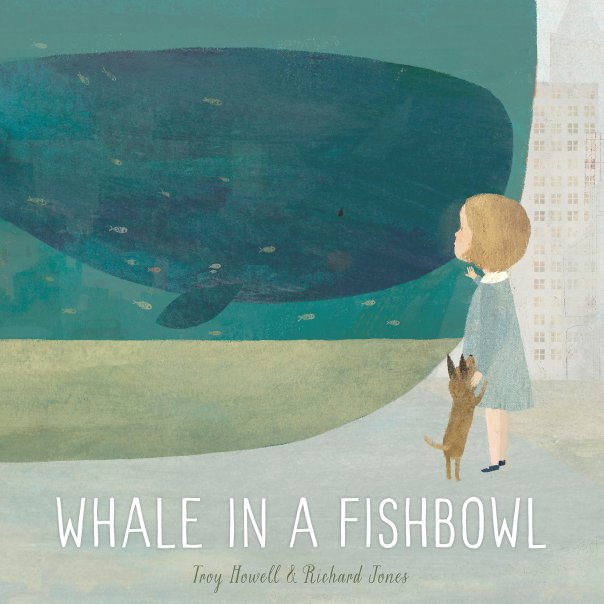Troy Howell - Richard Jones Schwartz, Whale in a Fishbowl, Schwartz & Wade Books