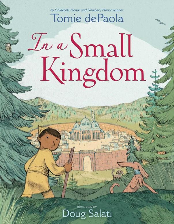 Tomie de Paola - Doug Salati, In a small Kingdom, Simon & Schuster