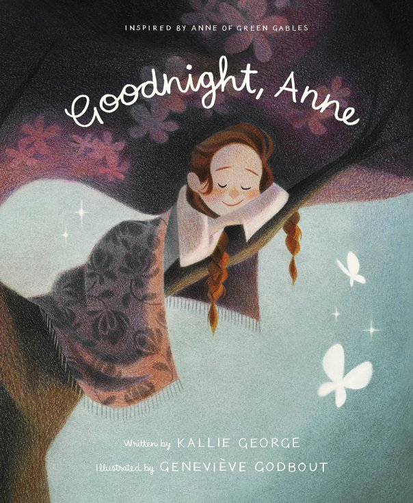 Kallie George - Geneviève Godbout, Goodnight, Anne, Tundra Books