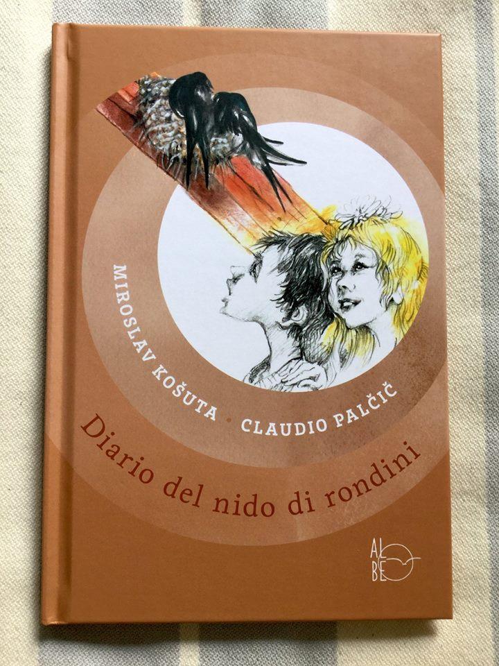 Miroslav Košuta - Claudio Palčič, Diario del nido di rondini, Albe Edizioni