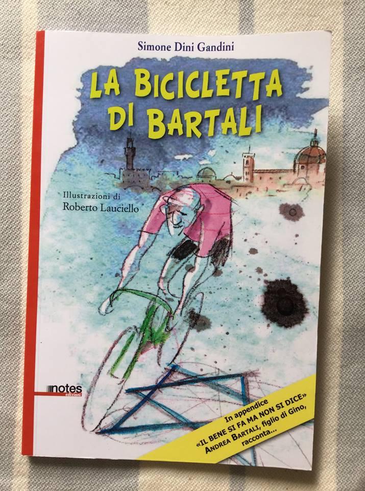 Simone Dini Gandini, La bicicletta di Bartali, Notes Edizioni