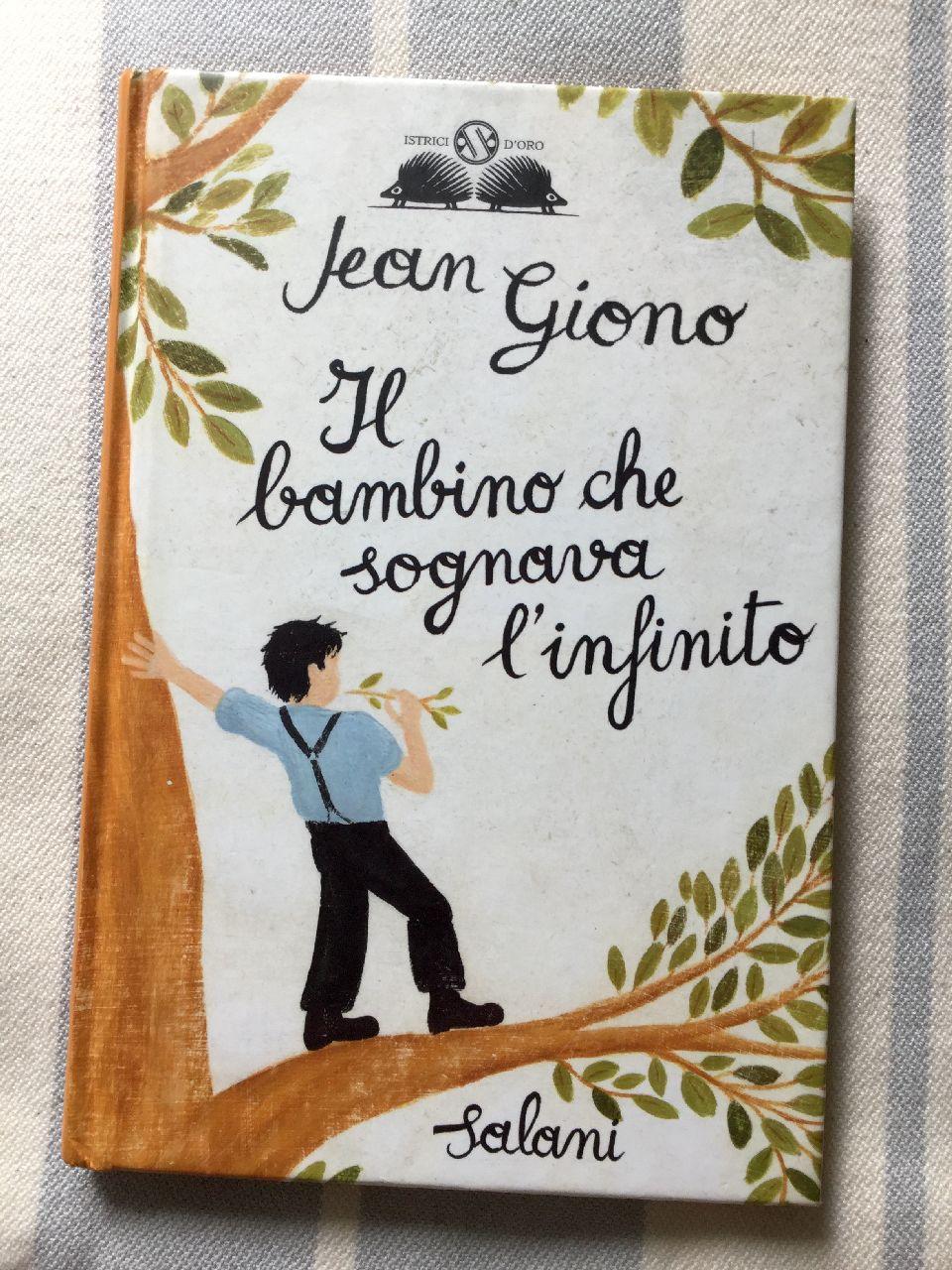 Jean Giono, Il bambino che sognava l'infinito, Adriano Salani Editore