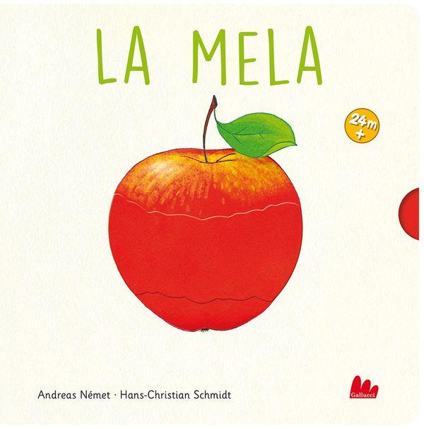 Hans-Christian Schmidt - Andreas Német, La mela, Gallucci