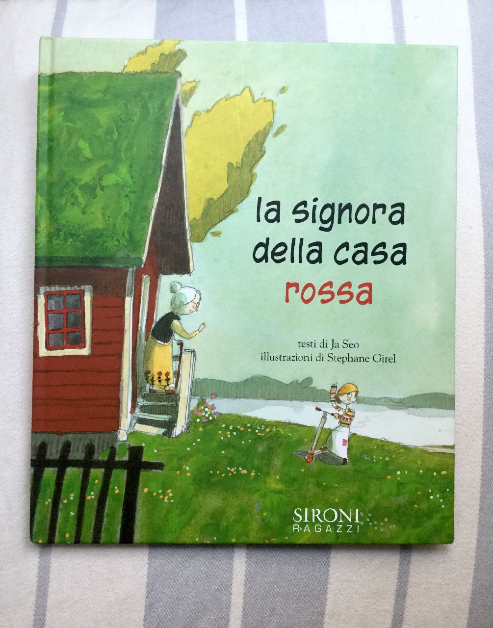 Ja Seo - Stephane Girel, La signora della casa rossa, Sironi