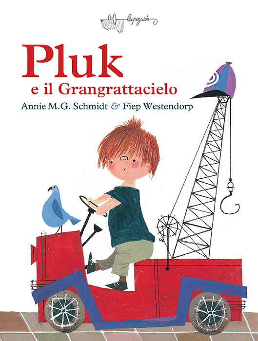 Annie M. Schmidt - Fiep Westendorp, Pluk e il grangrattacielo, Lupo Guido