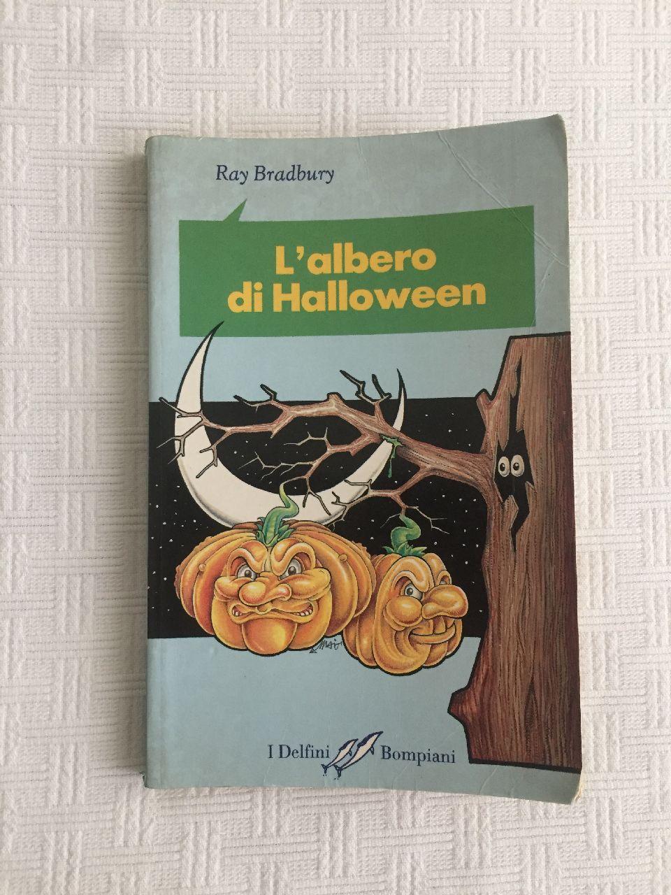 Ray Bradbury, L'albero di Halloween, Bompiani