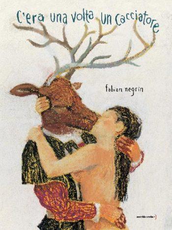 Fabian Negrin C'era una volta un cacciatore, Orecchio acerbo