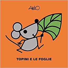 Attilio, Topini e le foglie, Lapis