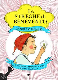 John Bemelmans Marciano - Sophie Blackall, Le streghe di Benevento. L'anello magico, Primavera edizioni