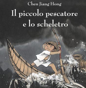 Chen Jiang Hong, Il piccolo pescatore e lo scheletro, Camelozampa