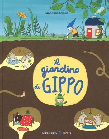 Marianne Dubuc, Il giardino di Gippo, La Margherita - Scaffale Basso