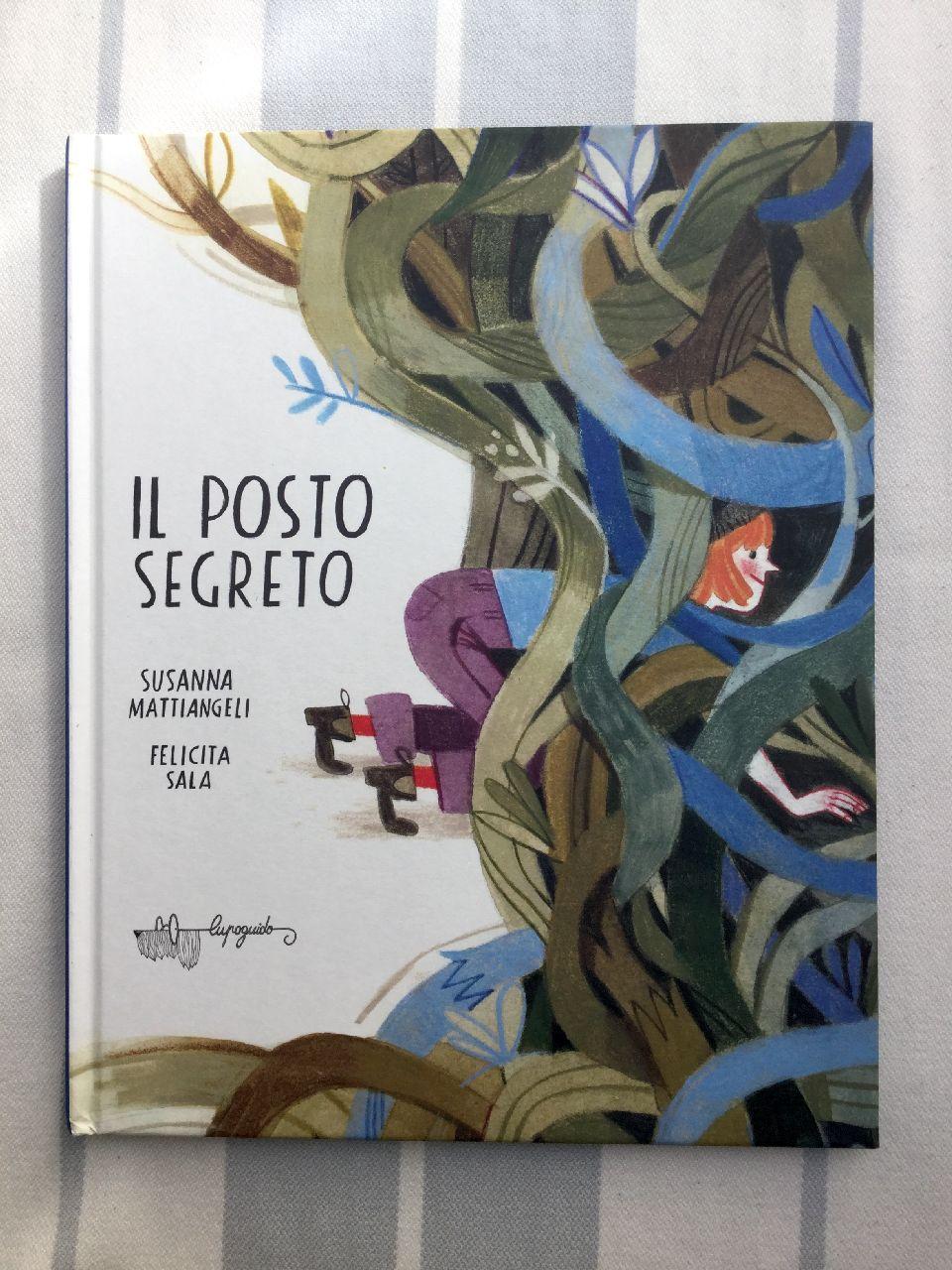 Susanna Mattiangeli - Felicita Sala, Il posto segreto, Lupo Guido