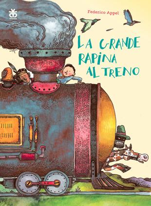 Federico Appel, La grande rapina al treno, Sinnos