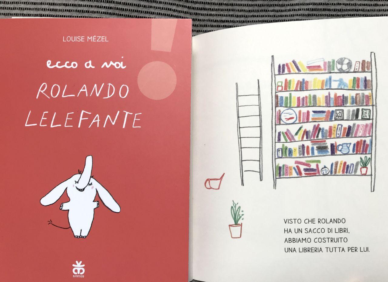 Louise Mézel, Ecco a voi Rolando Lelefante, Sinnos (collana Leggimi! prima)
