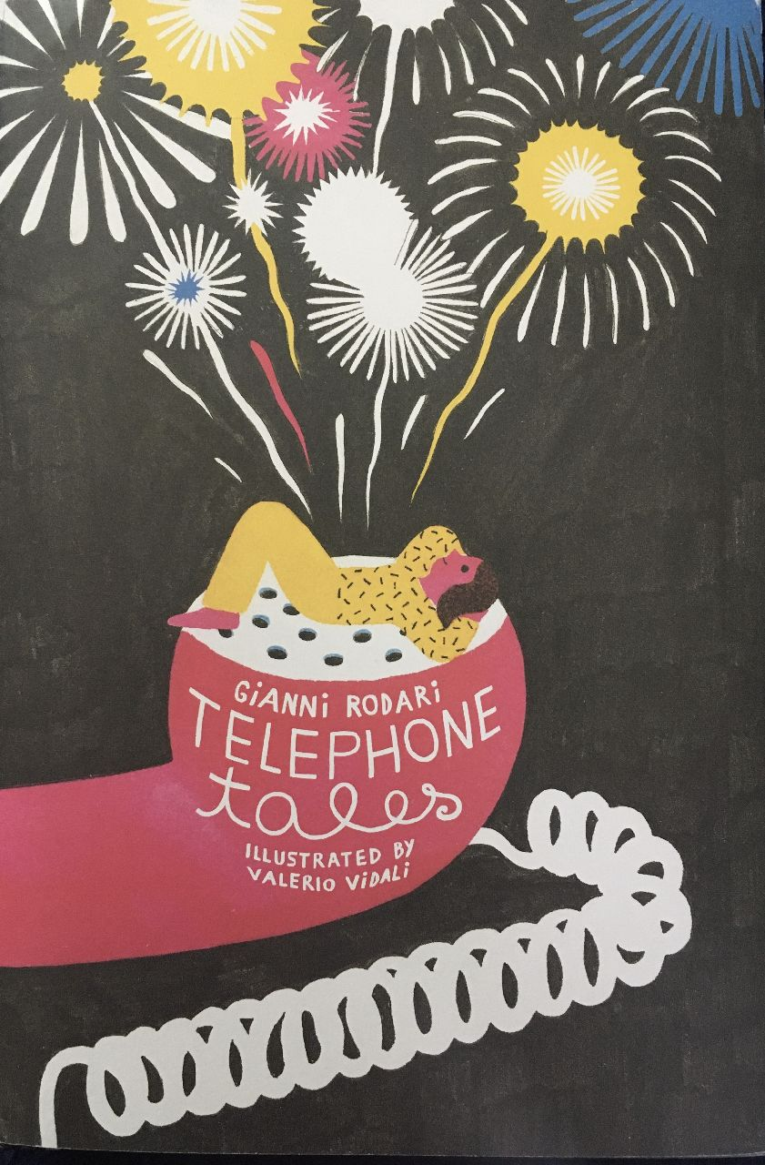 Gianni Rodari - Valerio Vidali, Telephone tales, Enchanted Lion